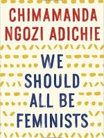 we-should-all-be-feminists-book